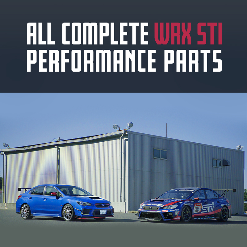 ALL COMPLETE WRX STI PERFORMANCE PARTS